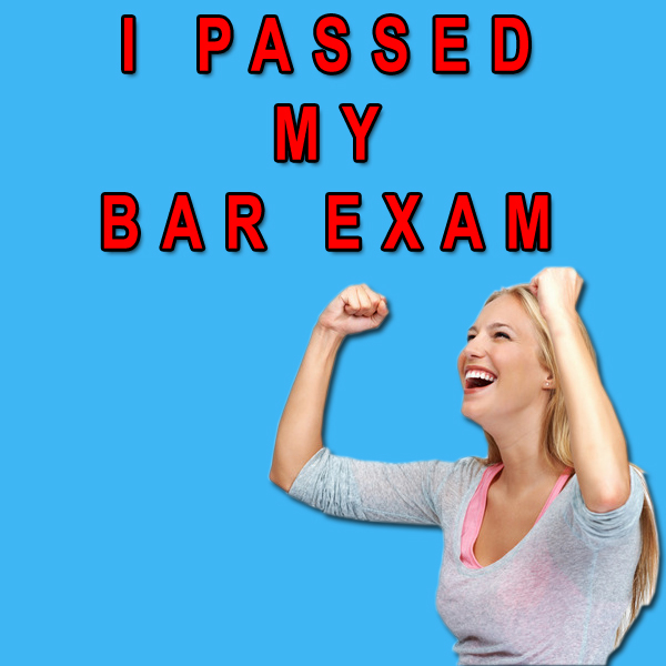 I Passed My Bar Exam
